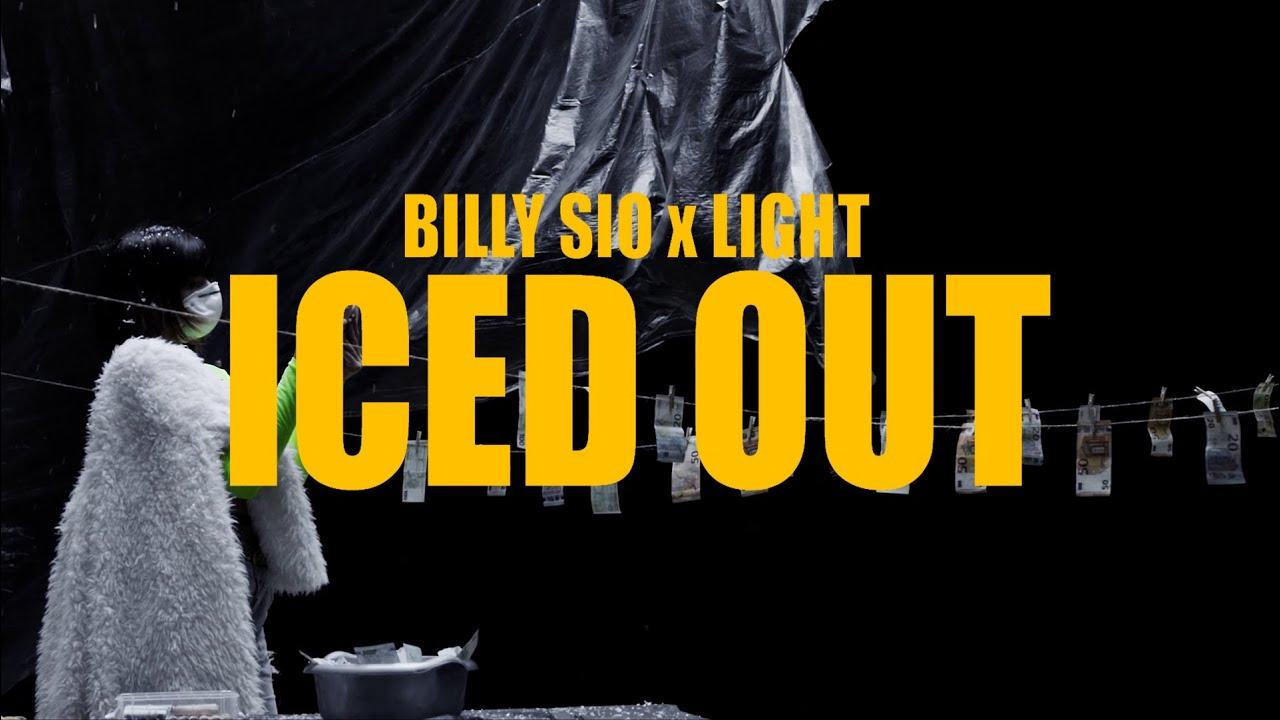 Billy Sio ft. Light – Iced Out (Official Music Video)